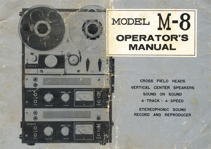 Akai M-8 reel to reel tape recorder manual donated to the Museum by Jayne & James Allen in memory of Jim and Dee Allen Holly Lake Ranch, TX