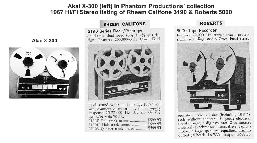 Comparison of Akai Rheem Califone & Roberts 500 reel tape recorders relaeased in 1967