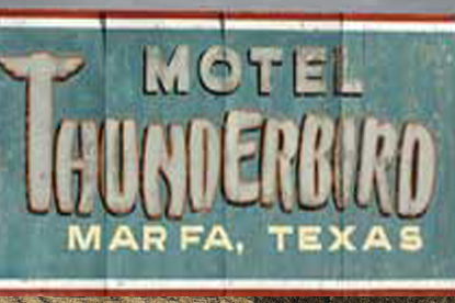 Thunderbird Motel, Marfa, Texas photo in the Reel2ReelTexas.com vintage recording collection