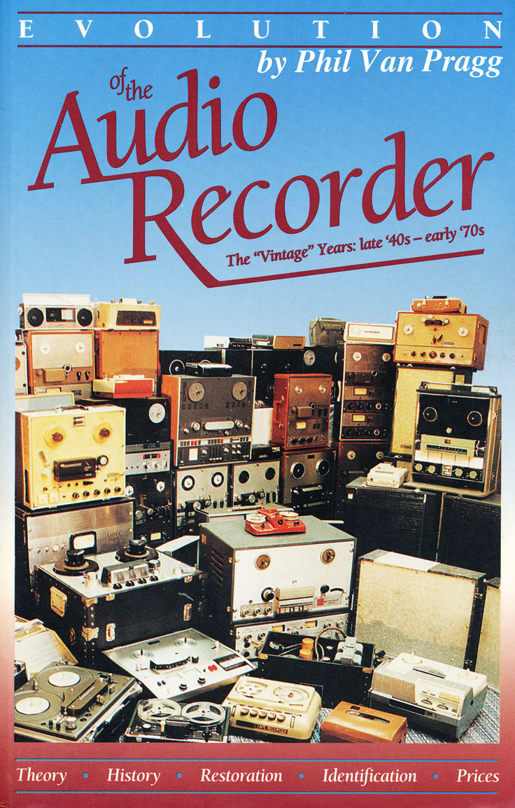 Phil Van Praag's Evolution of the Audio Recorder