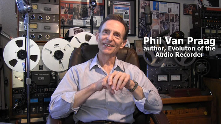Phil Van Praag Museum of Magnetic Sound Recording Interview 072314