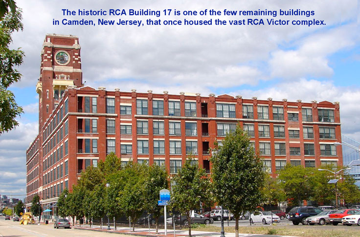 The historic RCA Building 17 is one of the few remaining buildings in Camden, New Jersey, that once housed the vast RCA Victor complex.