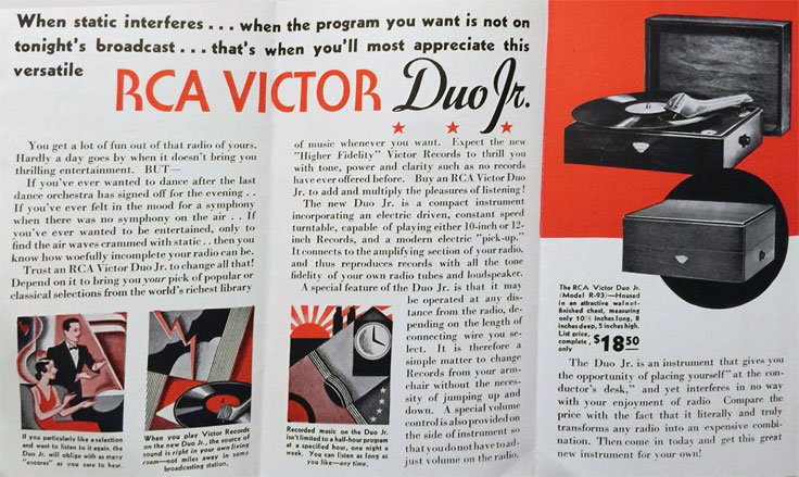 In 1932, RCA introduced the Duo Jr. turntable designed to be plugged into radios.