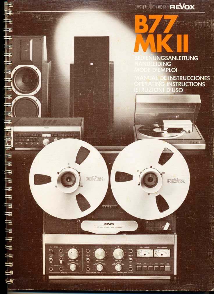 Studer ReVox B77 MK II   professional reel to reel tape recorder Manual in the Reel2ReelTexas.com vintage recording collection