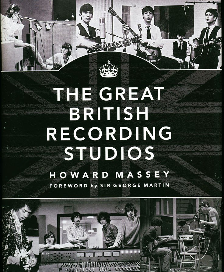The Great British Recording Studios by Howard Massey