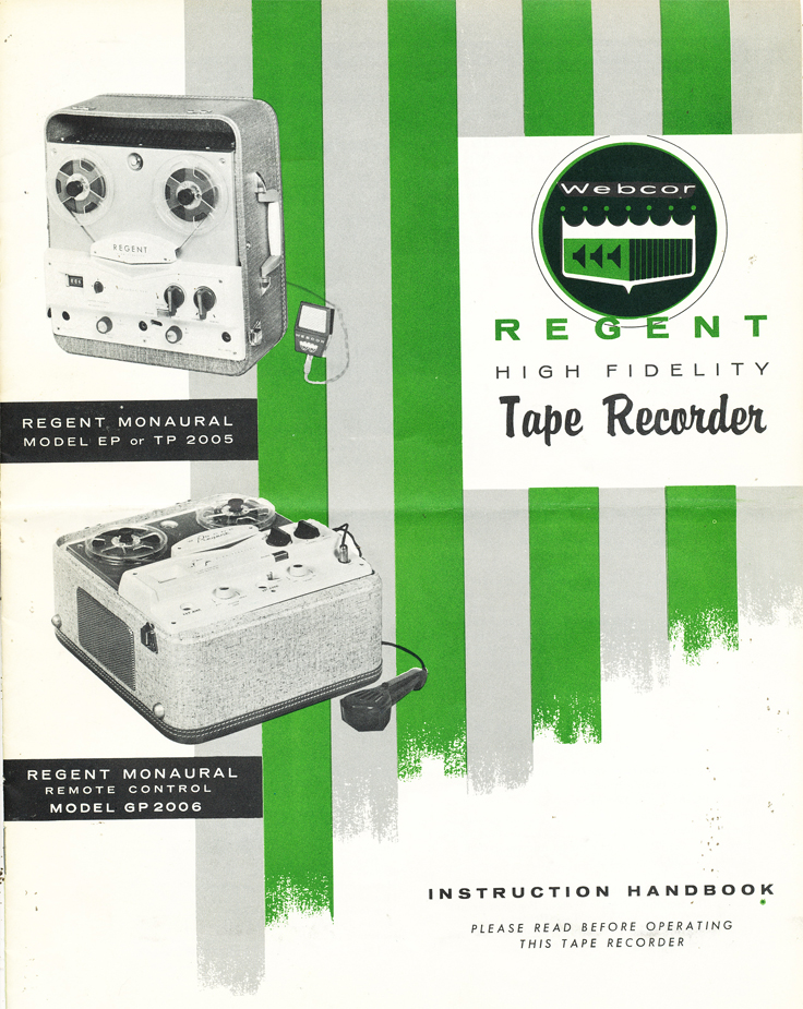 Manual cover for the Webcor Regent tape recorder donated by Janet  in the Reel2ReelTexas.com vintage recording collection