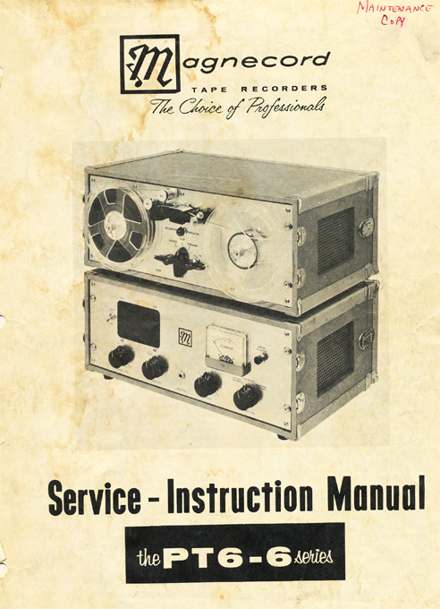 1949 manual for the Magnecord PT-6 reel to reel tape recorder in the Reel2ReelTexas.com MOMSR vintage recording collection