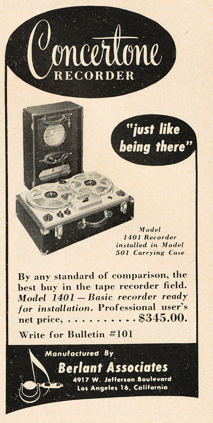 Reel To Tape Recorder Manufacturers Berlant Concertone Wiring Diagram 1951 Ad For The Recorders In Reel2reeltexascom