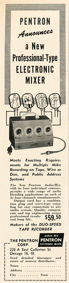1951 ad for the Pentron microphone mixer in the Reel2ReelTexas.com vintage recording collection