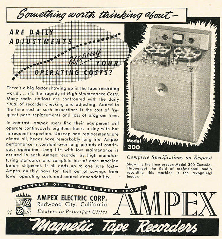 1952 ad for Ampex 300 reel to reel tape recorder in Reel2ReelTexas.com vintage recording collection