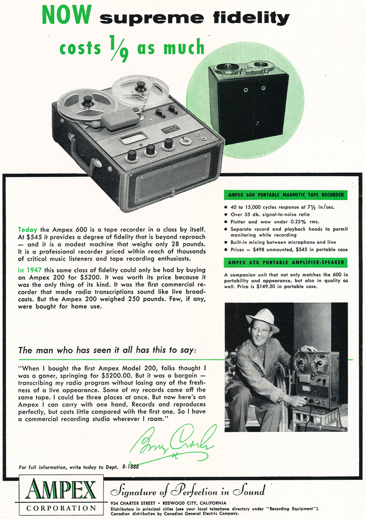 1954 ad for the Ampex 600 reel tape recorder featuring Bing Crosby in the Reel2ReelTexas.com vintage reel tape recorder recording collection