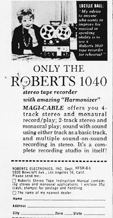 1962 ad for the Roberts 1040 reel to reel tape recorder featuring Lucille Ball in Reel2ReelTexas.com vintage reel to reel tape recorder collection
