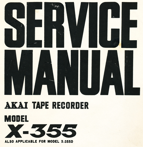 1965 Akai 355X service manual cover in Reel2ReelTexas.com vintage reel to reel tape recorder collection