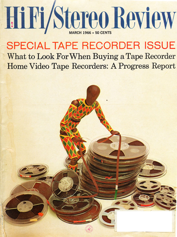 1966 cover of the March HiFi?Stereo Review magazine Special Tape Rcorder Issue in the Reel2ReelTexas.com vintage recording collection