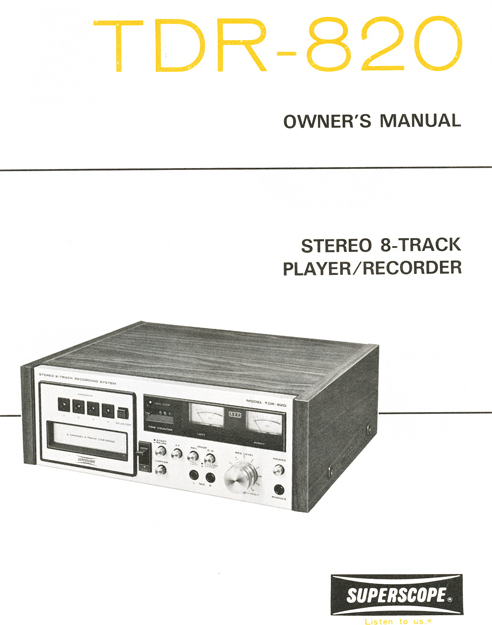 Sony TDR-820 8-track recorder owners manual cover in Reel2ReelTexas.com''s reel tape recorder collection