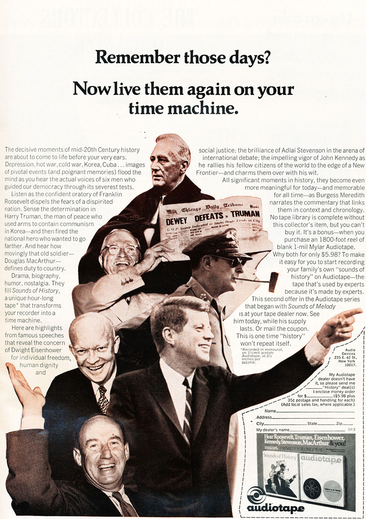 1967 ad for Audiotape reel to reel products featuring a photo of John F. Kennedy, Franklin Roosevelt, Douglas MacArthur, Dwight Eisenhower and Adlai Stevenson in the Reel2ReelTexas.com vintage recording collection