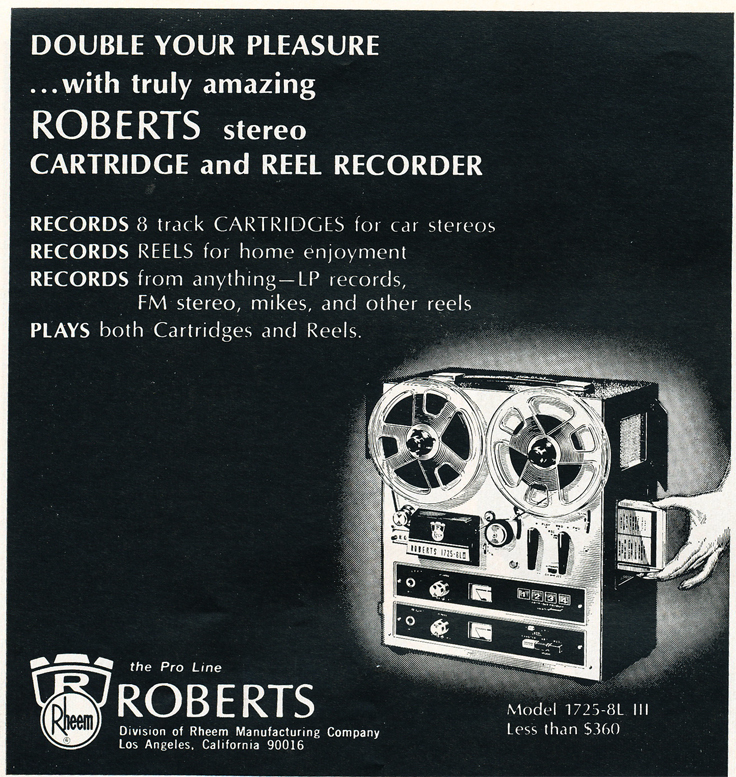 1968 ad for the Roberts 1725-8L III reel tape recorder in Reel2ReelTexas.com's vintage recording collection