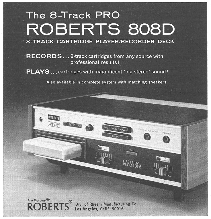 1971 Ad for the Roberts 808D professional 8 track tape recorder in   Reel2ReelTexas.com's vintage recording collection