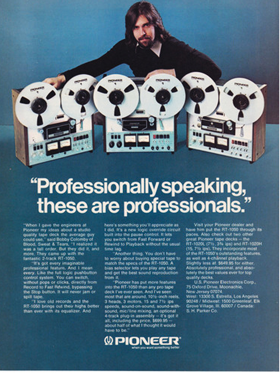 1974 ad for Pioneer  reel to reel tape recorders featuring Blood, Sweat & Tears Bobby Colomby in the Reel2ReelTexas.com vintage recording collection