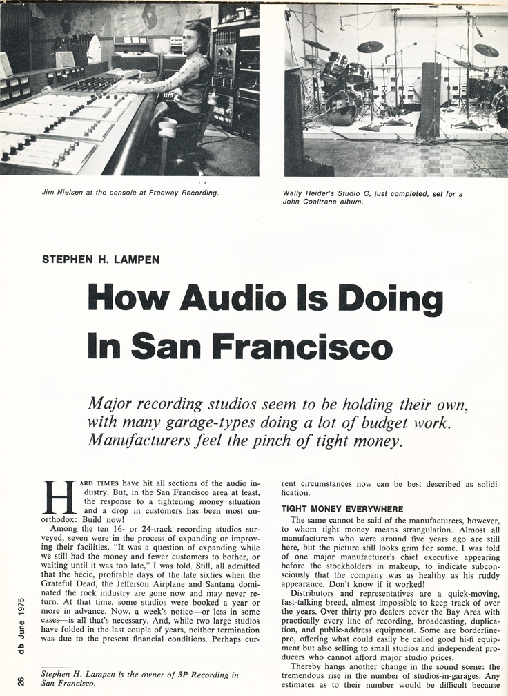 1975 Audio magazine article about the state of recording studios in San Francisco including Golden State Recording which mentions the Ampex 200A which is now  in the Reel2ReelTexas.com vintage reel tape recorder recording collection