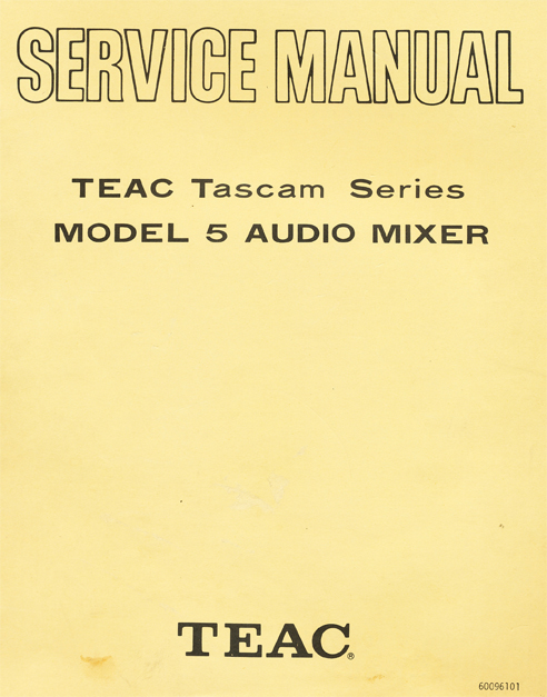 Manual for the Teac Tascam Model 5 mixer in the Reel2ReelTexas.com vintage recording collection vintage reel tape recorder collection