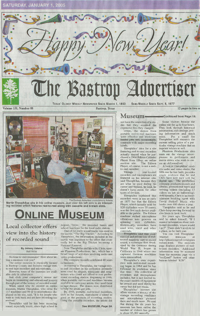 Johnny Adms interview for the Bastrop Advertiser newspaper on January 1, 2005 about the vintage reel to reel tape recorder  recording collection that became the Museum of Magnetic Sound Recording